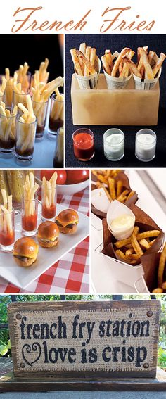 French Fries Bar - Love this idea! Add some flavoured dips. Your guests would be sure to remember this cute idea!