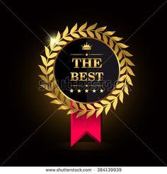The Best award label. Golden laurel wreath with crown symbol. - stock vector