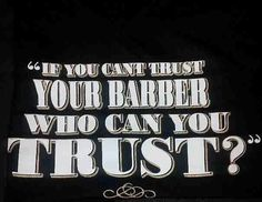 Makes you think. Barbershop Quotes, Barber Quotes, Barbershop Design, Barbershop Ideas, Barber Sign, Barber Shop Decor, Mobile Barber, Barber Shop Haircuts, Shaved Hair Cuts