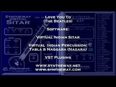 Love You To (The Beatles) Syntheway Virtual Sitar and Indian Percussion Tabla VST - YouTube
