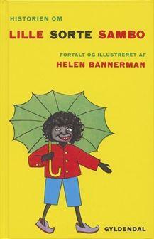 Historien om Lille Sorte Sambo | Bog af Helen Bannerman