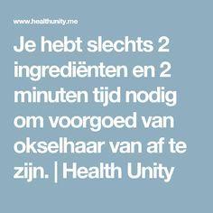 Je hebt slechts 2 ingrediënten en 2 minuten tijd nodig om voorgoed van okselhaar van af te zijn. | Health Unity