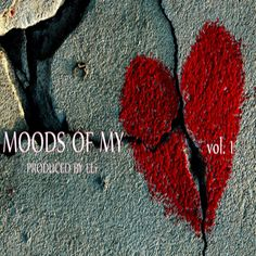 Moods Of My Heart Vol.1(The music that represents my soul)