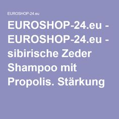 EUROSHOP-24.eu-Traditionelle sibirische Zeder Shampoo mit Propolis. Stärkung