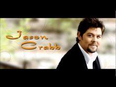 "Jason Crabb - ""I'll Take Jesus""."