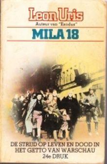 Mila 18; de strijd op leven en dood in het getto van Warschau