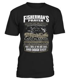 A FISHERMAN PRAYER  #gift #idea #shirt #image #funny #fishingshirt #mother #father #lovefishing