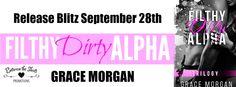 Smokin' Hot Book Blog: Release Blitz: FILTHY DIRTY ALPHA  by Grace Morgan...