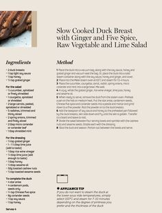 Slow Cooked Duck Breast with Ginger and Five Spice, Raw Vegetable and Lime Salad - an oriental inspired recipe, prepared using steam to retain the flavour and moistness of the meat Steam Recipes, Raw Vegetables, Salad Ingredients, Coriander, Slow Cooker, Oriental, Spices, Lime, Breast