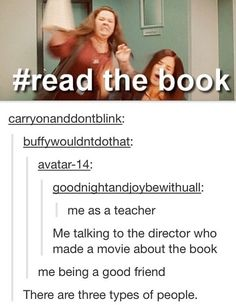 I want to do this to the people who say its dumb without reading the books.
