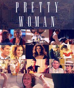 Pretty Woman, all time favorite!!