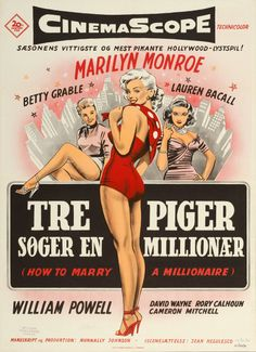 """ryansposters: """" A Danish poster for the 1953 Marilyn Monroe romantic comedy HOW TO MARRY A MILLIONAIRE. """" How to Marry a Millionaire (1953). Danish poster."""