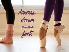 dancers dream with their feet