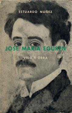 Estuardo Nuñez - José María Eguren: vida y obra / PQ 8497.E3 N94