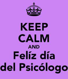 'KEEP CALM AND Felíz día del Psicólogo' Poster
