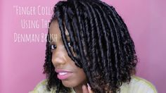 Hair Hack: Finger Coils with a Denman Brush [Must Watch]  Read the article here - http://www.blackhairinformation.com/general-articles/hairstyles-general-articles/hair-hack-finger-coils-denman-brush-must-watch/