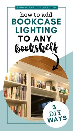 4 ways to add lights pretty much anywhere - 3 don't require any wiring skills! Bookcase lighting can make a boring bookcase shine - literally! Adding bookshelf lighting can be simple. You don't need to pay an Electrician - there are simple ways to install library lights without complicated wiring. Here's how to install picture lights using the right products to make it easy. #ikeahack #bookshelf #howto #decorideas #lighting