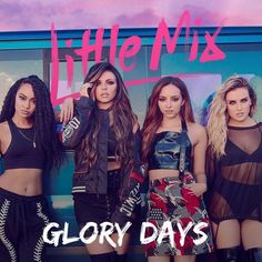 The world's biggest girl band, Little Mix, have announced they are playing a summer show in Carlisle. Jesy Nelson, Perrie Edwards, Little Mix Glory Days, Meninas Do Little Mix, Little Mix Photoshoot, My Girl, Cool Girl, Little Mix Girls, Little Mix Outfits