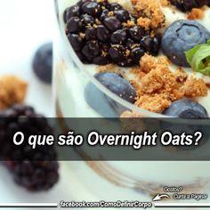 Overnight Oats - O que são? Confira 7 Receitas    ➡ https://www.segredodefinicaomuscular.com/overnight-oats-o-que-sao-confira-7-receitas-faceis/  #overnightoats #dieta #fit #AlimentaçãoSaudável #ReeducaçãoAlimentar #SegredoDefiniçãoMuscular