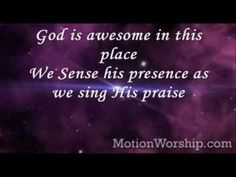 God Is Awesome In this Place Lyrics - Hillsong | Christian Song Lyrics