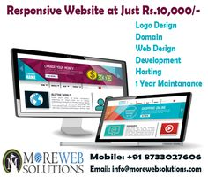 Moreweb Solutions offers Responsive Web Design and the price starts from just Rs. 10,000/-  Contact us: +91 87330 27606, 97271 59118