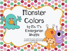 Students will hunt around the room for different monsters. Each monster has a different color word associated with it. (The monsters are all black and white.) The students have to write the correct color word on the recording sheet and color the monster the right color.
