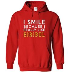 I Smile Because I Really Like Biribol Hoodie Thanhd T-Shirts, Hoodies (39.99$ ==►► Shopping Here!)