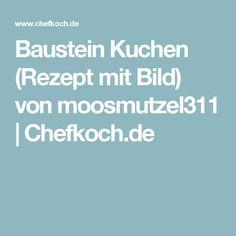 Baustein Kuchen (Rezept mit Bild) von moosmutzel311 | Chefkoch.de
