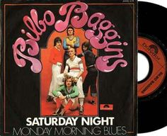 """BILBO BAGGINS """"Saturday Night"""" 1974, Polydor. This BOOT BOY classic was written by Wayne Bickerton & Tony Waddington who also penned """"Nothing But a Heartache""""for THE FLIRTATIONS."""