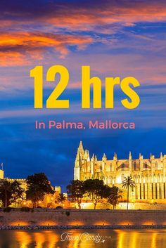 When you've only a day to spend in Palma, Mallorca, here's my list of must-dos! Click now to read!
