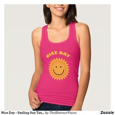 Nice Day - Smiling Sun Tank Top. Beach Pool, Summer Beach, Summer Gifts, Summer Design, Summer Tank Tops, Summer Of Love, Athletic Tank Tops, Sun, Clothes For Women