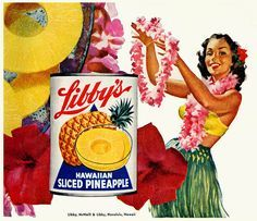Vintage ad for Libby's Pineapple #food #pineapple #tropical #fruit #food #vintage #ad #Hawaii #pinup