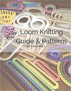 Loom Knitting Guide & Patterns: Perfect for Beginner to Advanced Loom Knitters: Mangus, Kristen K, Mangus, Kristen K: 9780997632910: Books - Amazon.ca Loom Knitting For Beginners, Round Loom Knitting, Loom Knitting Stitches, Spool Knitting, Knifty Knitter, Loom Knitting Projects, Knitting Books, Arm Knitting Tutorial, Loom Bands