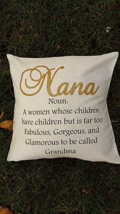 18x18 Pillow Cover. This a great way to show Nana just how special she really is. You can pick the color of the word Nana. The rest of the text