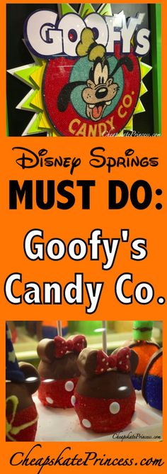 Disney Springs Must Do: Goofy's Candy Co. - Disney's Cheapskate Princess