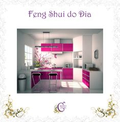Canto do Feng Shui by Cris Ventura Feng Shui, Rosa Pink, Toque, Kitchens, Environment, Amor, Ideas