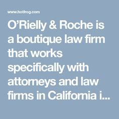 O'Rielly & Roche is a boutique law firm that works specifically with attorneys and law firms in California in connection with partner departures and ethics issues. http://www.hotfrog.com/business/ca/san-francisco/orielly-roche