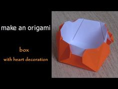 @ Make an Origami Heart Box Origami Box Tutorial, Origami Boxes, Origami Heart, Heart Decorations, Paper Folding, Dads, Container, Youtube, Origami Diagrams
