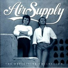 Air Supply. I hate to admit it.....