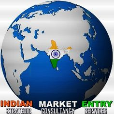 Indian Market Entry - BUSINESS CONSULTING BY FORTUNE 500 MNC's EX PROFESSIONALS