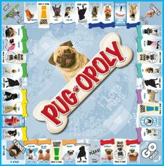 pug-opoly for pug lovers is a must have game