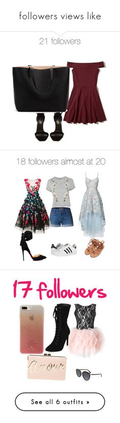 """""""followers views like"""" by chloezanford ❤ liked on Polyvore featuring Hollister Co., Yves Saint Laurent, Notte by Marchesa, Topshop, LE3NO, adidas, Marchesa, Christian Louboutin, Christian Dior and Kate Spade"""