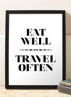 Inspirational Eat Well Travel Often Art Print by BrightPaper