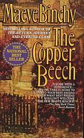 The Copper Beech by Maeve Binchy - RIP.  I loved your books.