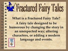 What is a Fractured Fairy Tale?