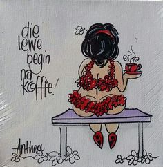 Die lewe begin na koffie Diy Art Projects, Projects To Try, Afrikaanse Quotes, Goeie More, Crafts With Pictures, Africa Art, Pallet Art, Morning Wish, Wedding Quotes