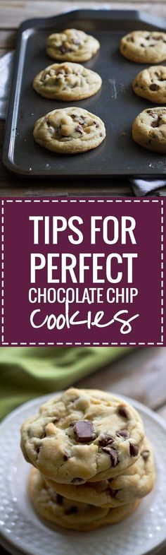 Here are my simple tips for perfect chocolate chip cookies with an easy recipe for my all-time favorite, classic, perfect chocolate chip cookie.