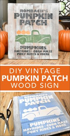 Create your own Pumpkin Patch Sign using a DIY Cricut Stencil and free printable. Great tutorial for the pumpkin patch wood sign for your Fall decor.