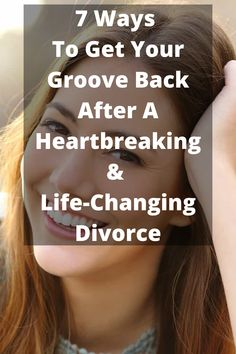 Divorce isn't the end of the world. Here are 7 Ways To Get Your Groove Back After A Heartbreaking Life-Changing Divorce. Divorce Lawyers, Divorce Humor, Divorce Quotes, Divorce Surviving, Dating After Divorce, Divorce Tattoo, Divorce And Kids, Quotes For Kids, Weight Loss Transformation