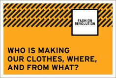 Transparency is the first step to transform the fashion industry. And it starts with one simple question: #whomademyclothes?